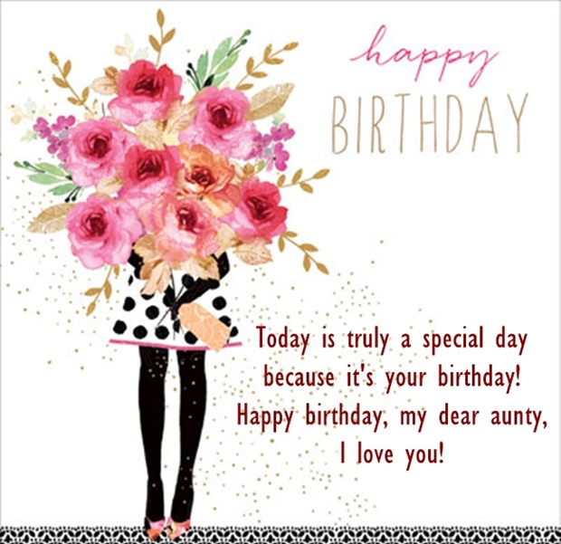 Today Is Truly A Special Day Aunty Birthday Wishes