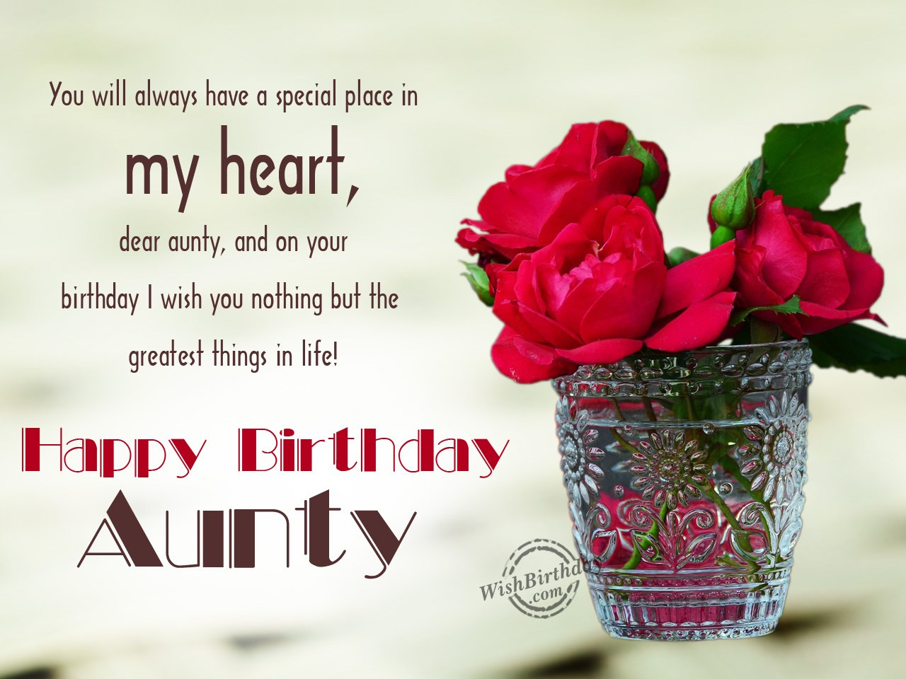 You Will Always Have A Aunty Birthday Wishes