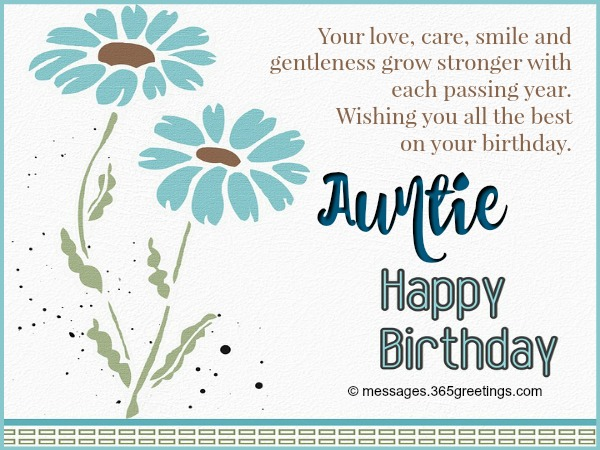 Your Love Care Smile And Gentleness Aunty Birthday Wishes