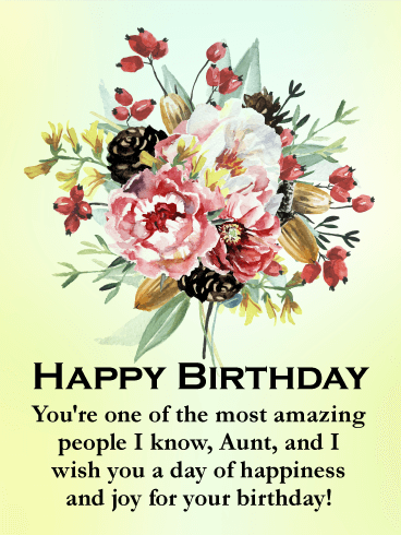 You're One Of The Most Aunty Birthday Wishes
