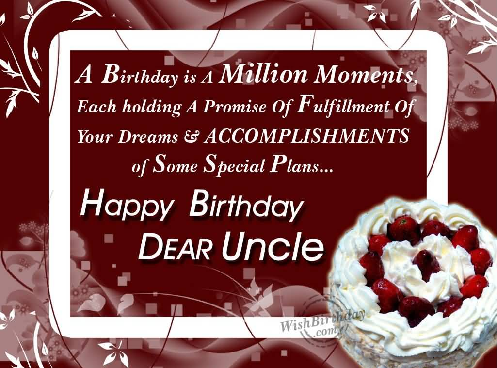 A Birthday Is A Million Moments Uncle Birthday Wishes