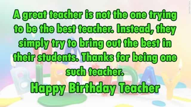 A Great Teacher Is Teacher Birthday Wishes