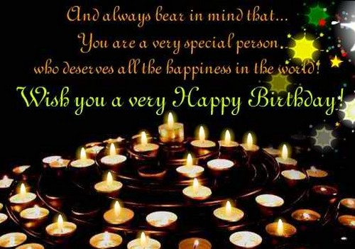 And Always Bear In Mind Someone Special Birthday Wishes