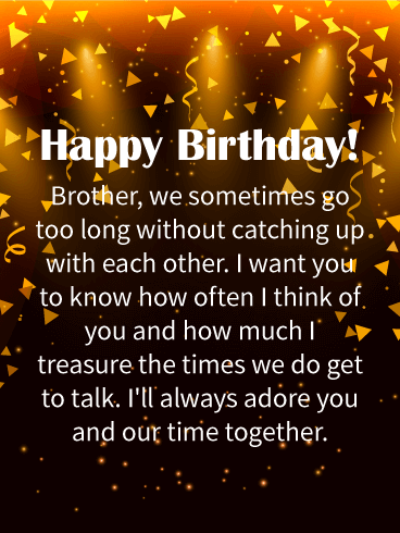 Brother We Sometimes Go Brother Birthday Wishes
