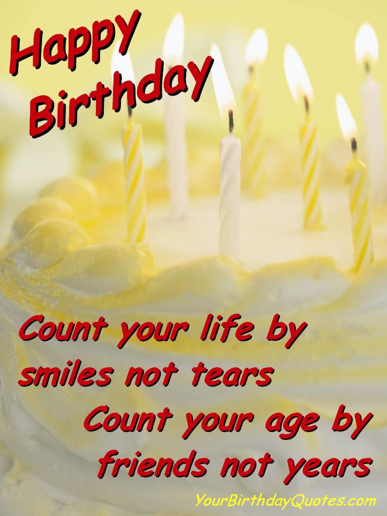 Count Your Life By Friend Birthday Wishes
