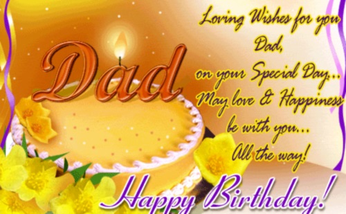 Dad Loving Wishes For You Dad Birthday Wishes