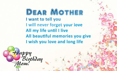 Dear Mother I Want Mom Birthday Wishes