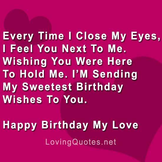 Every Time I Close Boyfriend Birthday Wishes