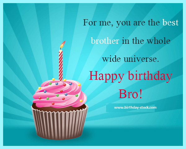 For Me You Are Brother Birthday Wishes