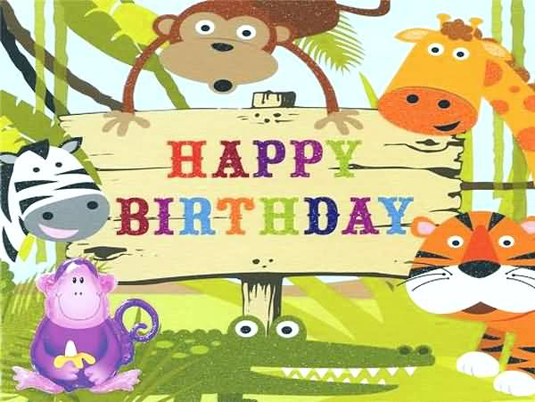 Happy Birthday Animals Kids Birthday Wishes