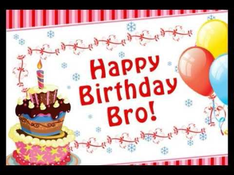 Happy Birthday Bro! Brother Birthday Wishes