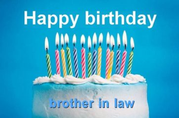 Happy Birthday Brother In Law Brother In Law Birthday Wishes