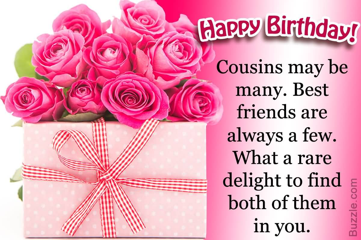 Happy Birthday Cousins May Be Cousin Birthday Wishes