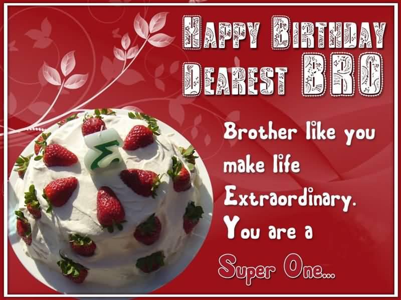 Happy Birthday Dearest Bro Brother Birthday Wishes
