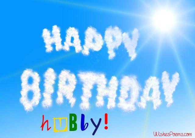 Happy Birthday Hubby! Husband Birthday Wishes