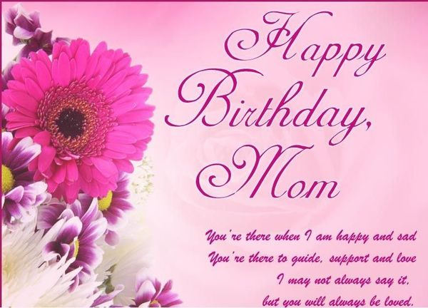 Happy Birthday Mom You're There Mom Birthday Wishes