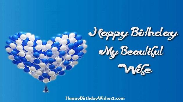 Happy Birthday My Beautiful Wife Wife Birthday Wishes