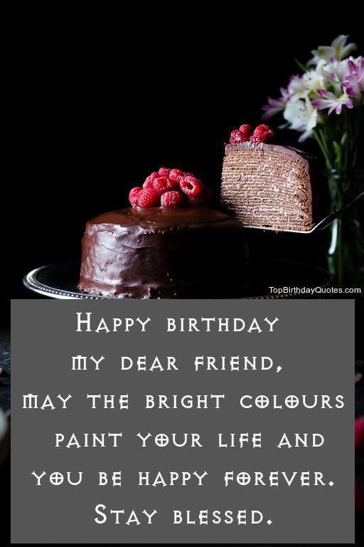 Happy Birthday My Dear Friend Friend Birthday Wishes