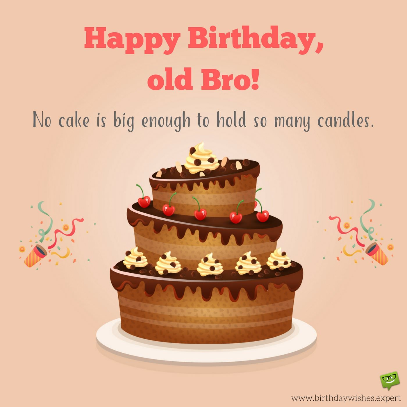 Happy Birthday Old Bro Brother Birthday Wishes