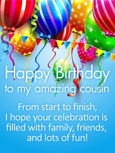 Happy Birthday To My Amazing Cousin Birthday Wishes