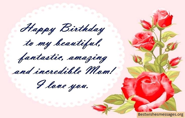 Happy Birthday To My Beautiful Mom Birthday Wishes