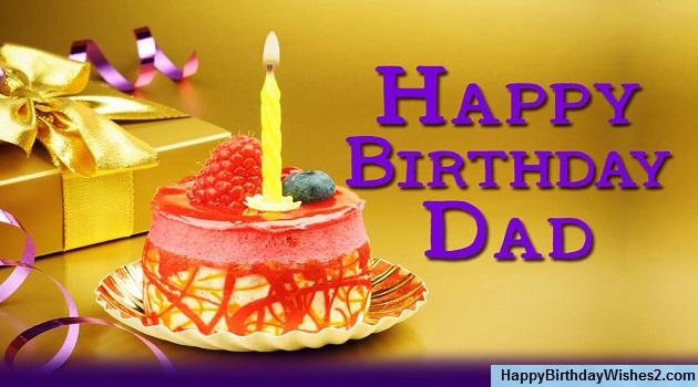 Happy Birthday To My Dad Dad Birthday Wishes