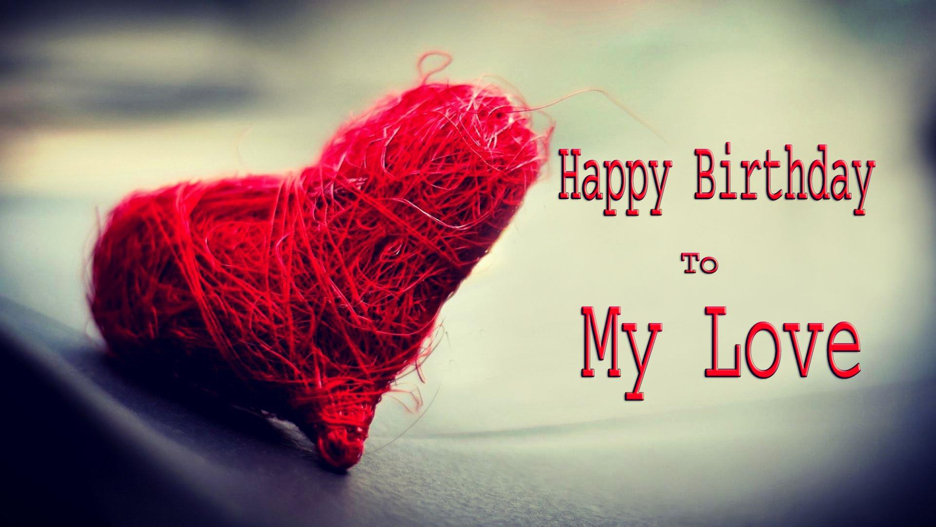 Happy Birthday To My Love Couple Birthday Wishes