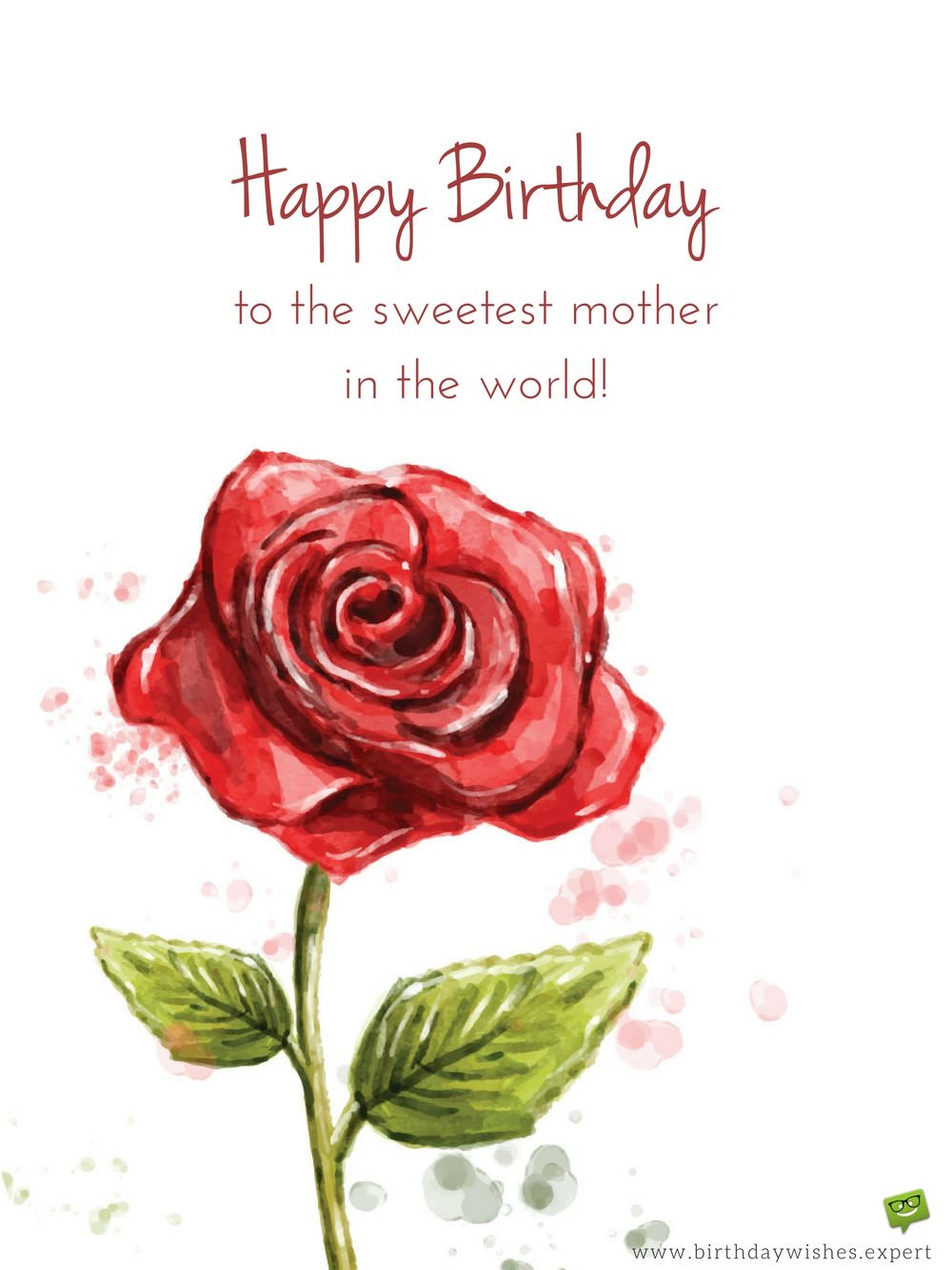 Happy Birthday To The Sweetest Mom Birthday Wishes
