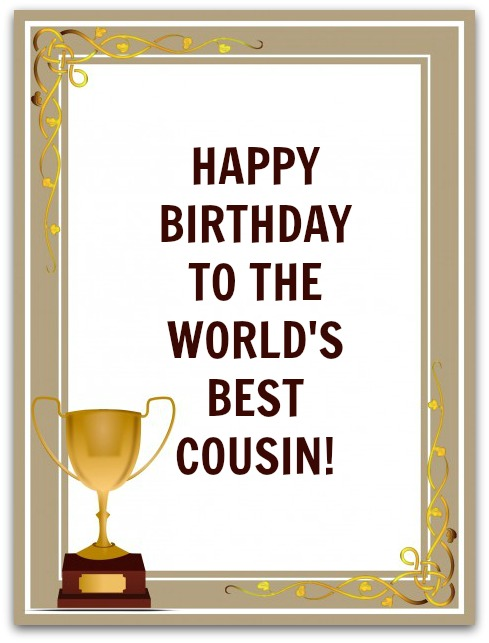 Happy Birthday To The World Cousin Birthday Wishes