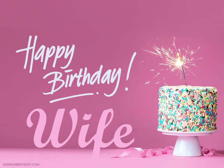 Happy Birthday! Wife Wife Birthday Wishes