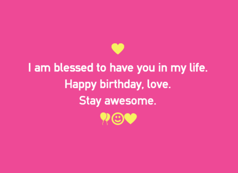 I Am Blessed To Have Boyfriend Birthday Wishes