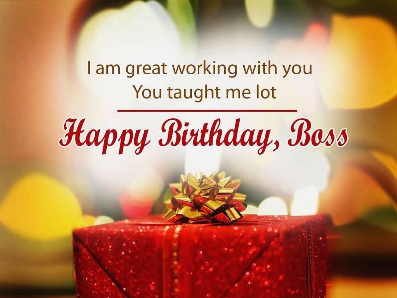 I Am Great Working With Boss Birthday Wishes