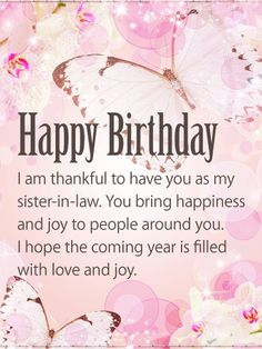 I Am Thankful To Have You Sister In Law Birthday Wishes