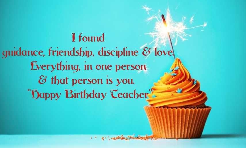 I Found Guidance Friendship Teacher Birthday Wishes