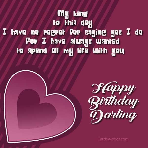 I Have No Regret Husband Birthday Wishes