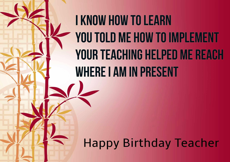 I Know How To Teacher Birthday Wishes