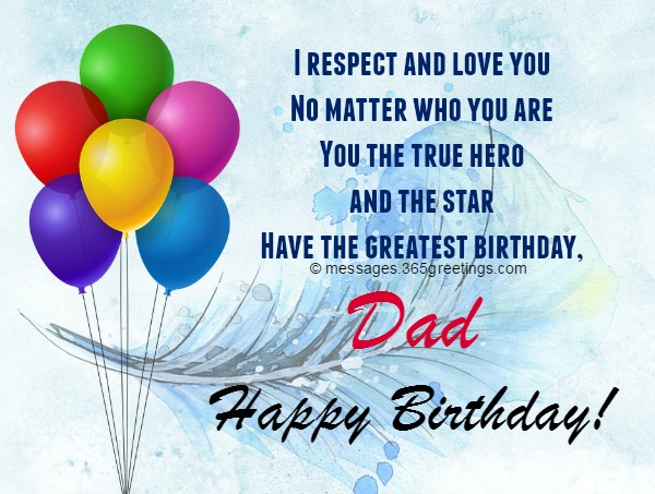 I Respect And Love You Dad Birthday Wishes