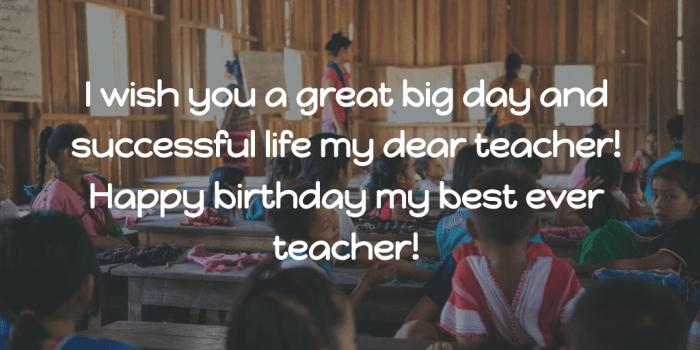I Wish You A Great Teacher Birthday Wishes