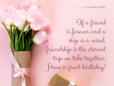If A Friend Is Forever Friend Birthday Wishes
