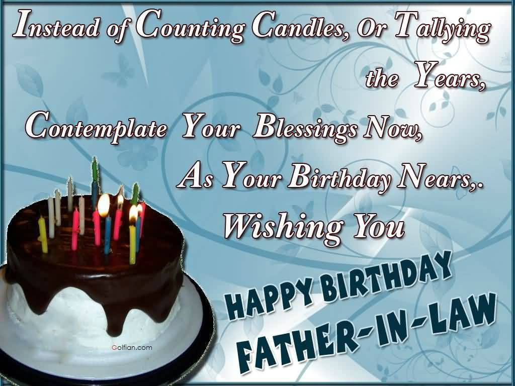 Instead Of Counting Candles Father In Law Birthday Wishes