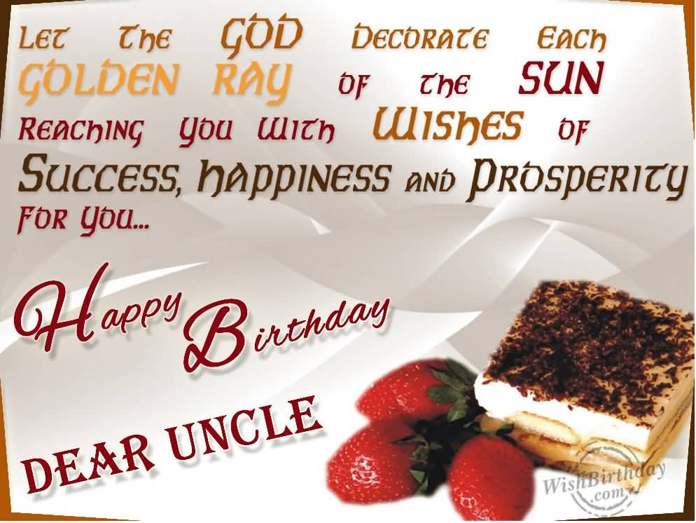 Let The God Decorate Each Golden Uncle Birthday Wishes