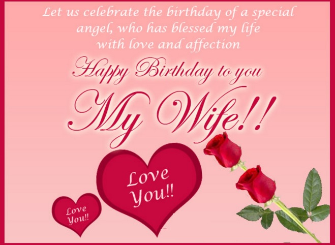 Let Us Celebrate The Wife Birthday Wishes