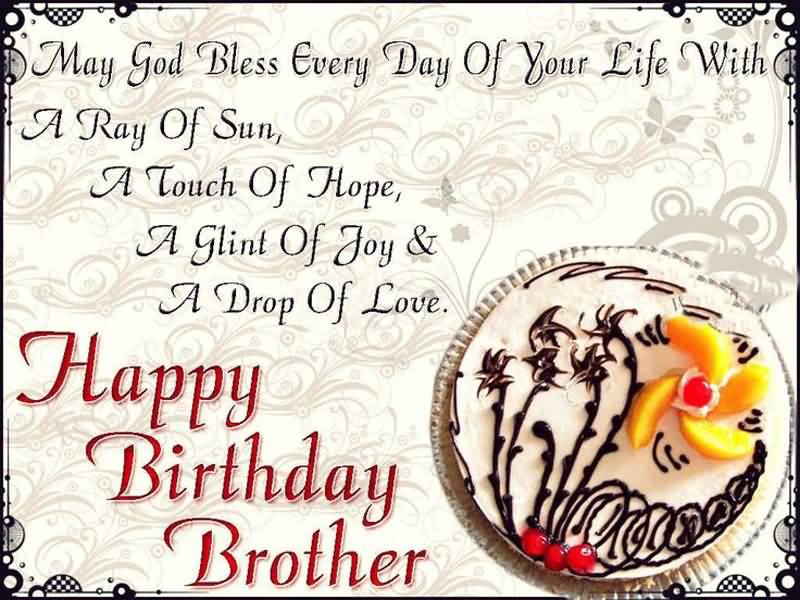 May God Bless Every Brother Birthday Wishes
