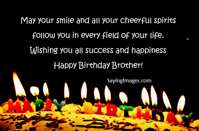 May Your Smile And All Brother Birthday Wishes