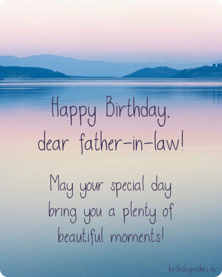 May Your Special Day Bring Father In Law Birthday Wishes