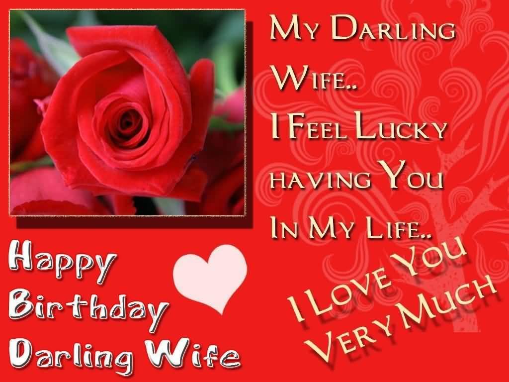 My Darling Wife I Feel Wife Birthday Wishes