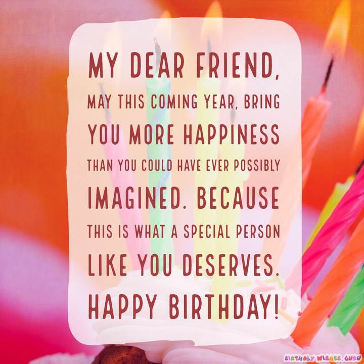 My Dear Friend May This Someone Special Birthday Wishes
