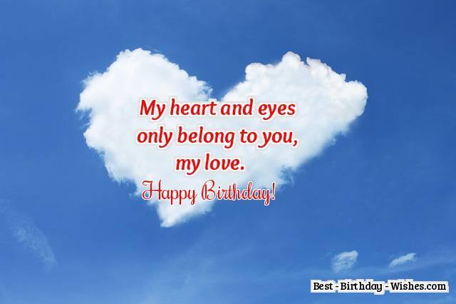 My Heart And Eyes Only Boyfriend Birthday Wishes