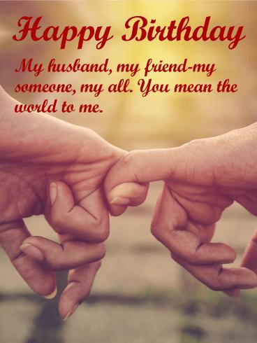 My Husband My Friend Husband Birthday Wishes