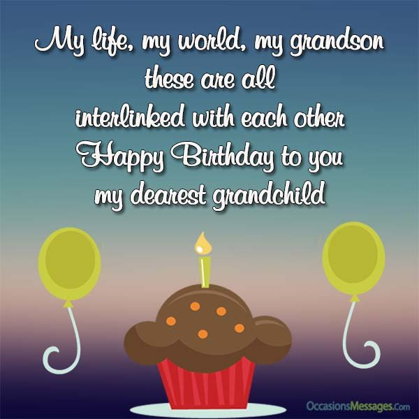 My Life My World Grandson Birthday Wishes